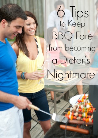 6 Tips to Keep BBQ Fare from becoming a Dieter's Nightmare | Tipsaholic.com #healthy #eating #summer #bbq #diet