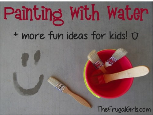 tipsaholic-painting-with-water-the-frugal-girls