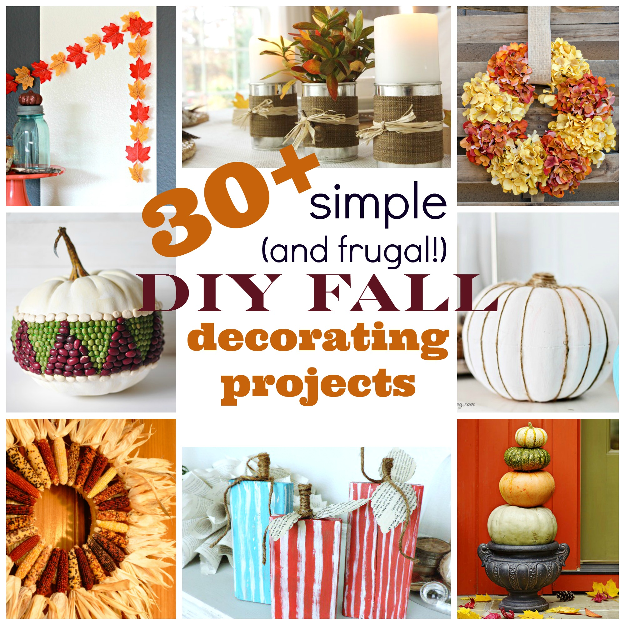 Thrifty Blogs On Home Decor: 30+ Simple (and Frugal!) DIY Fall