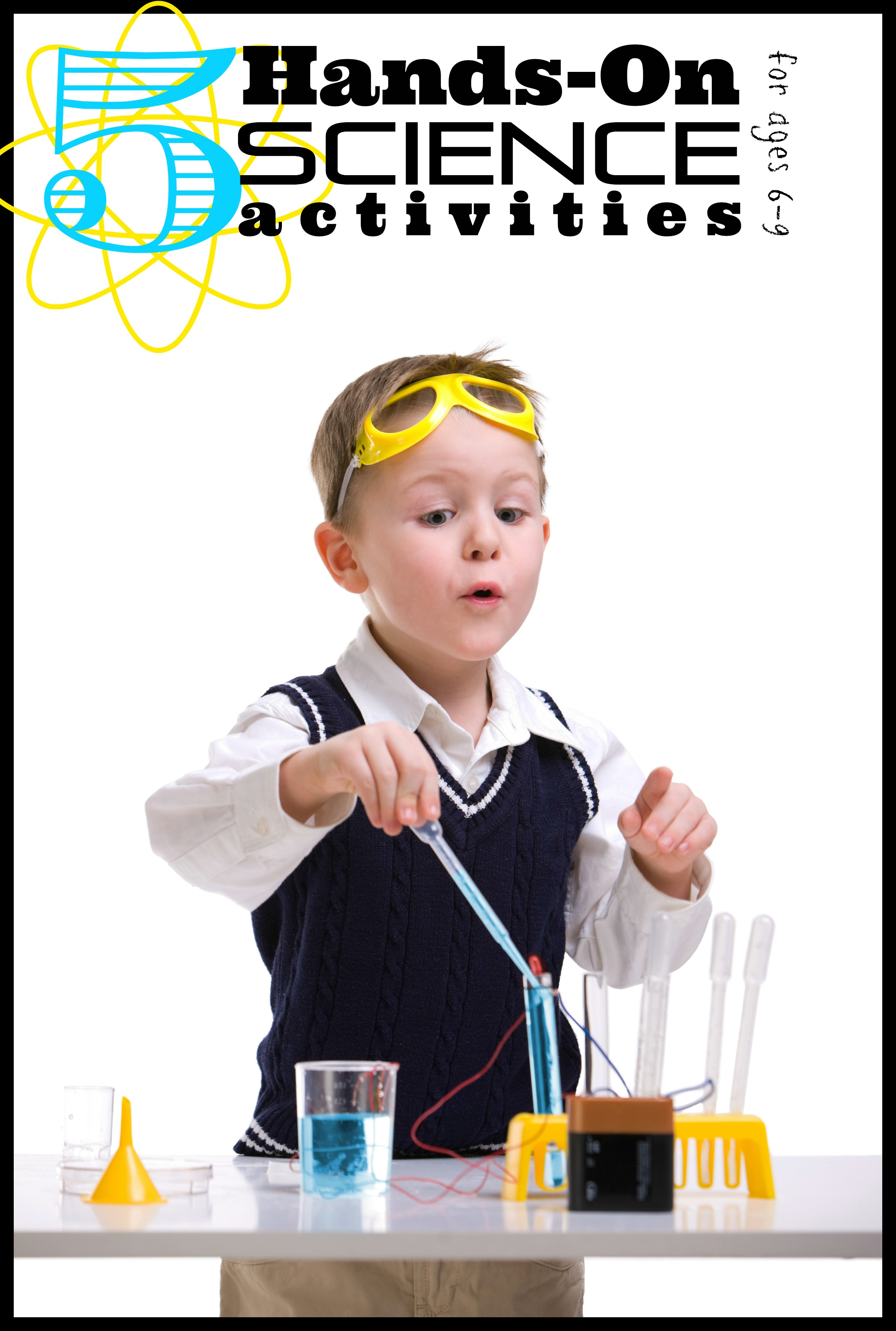 5 Hands On Science Activities For 6 9 Year Olds Tipsaholic