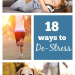 18 Ways to De-Stress