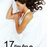 17 Tips for Better Sleep and More Energy at tipsaholic.com