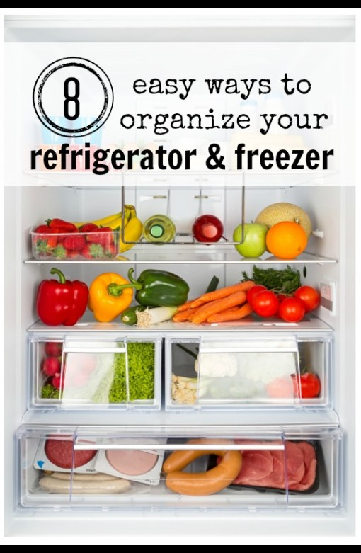 8 Easy Ways to Organize Your Refrigerator and Freezer - Tipsaholic