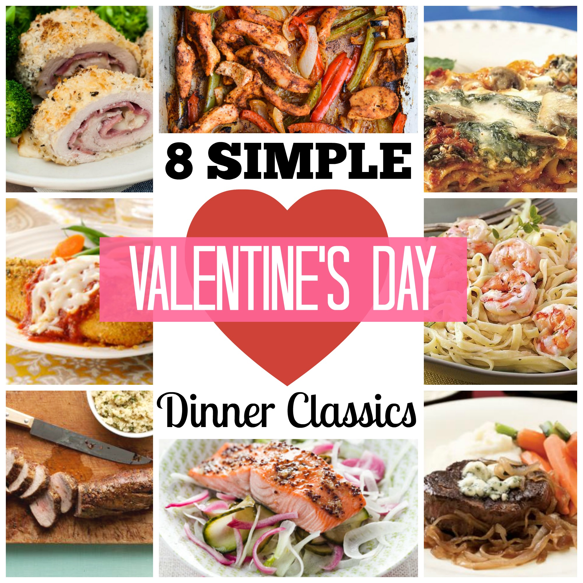 Valentines Day Dinners: 8 Simple Valentine's Day Dinner Classics