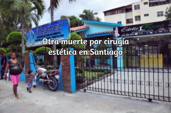 otra Otra mujer muere por cirugía estética en Santiago