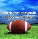 shareasimage1 err pipo! Americanos apostarán US$95 mil millones en Football