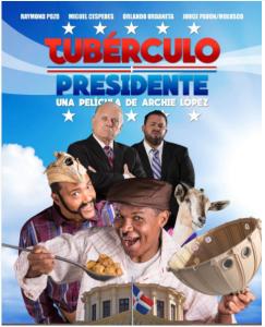 tuberculo presidente Póster oficial de 'Tubérculo Presidente'