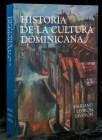"""historia de la cultura dominicana Nueva edición de """"Historia de la Cultura Dominicana"""""""