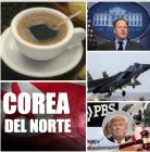 noticias internacionales Las noticias internacionales que debes conocer antes de beberte el café
