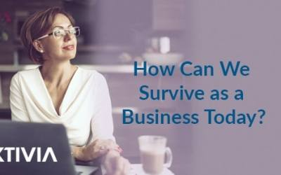 How Can We Survive as a Business Today?