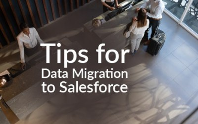 Tips for Data Migration to Salesforce