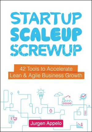 Startup, ScaleUp, ScrewUp