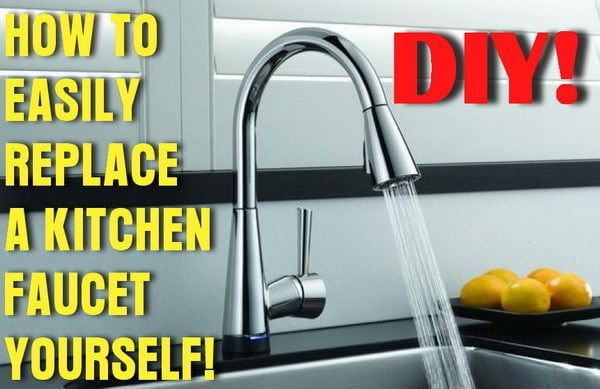How To Easily Remove And Replace A Kitchen Faucet Us3