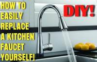 How To Easily Remove And Replace A Kitchen Faucet ...