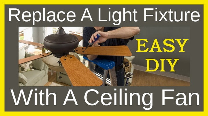 Replace A Light Fixture With A Ceiling Fan