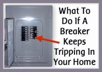What To Do If An Electrical Breaker Keeps Tripping In Your ...