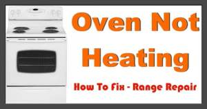 Electric Oven Will Not Heat | RemoveandReplace
