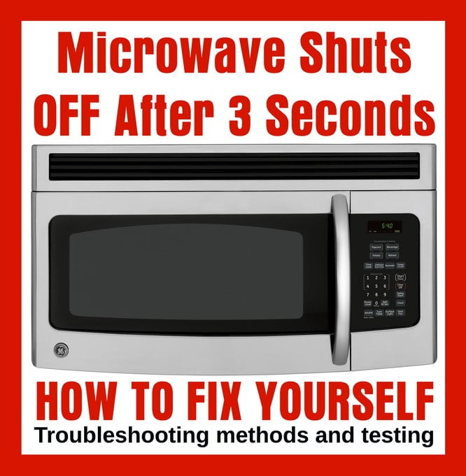 microwave oven shuts off after 2 or 3