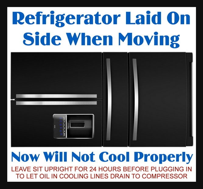 Refrigerator Laid On Side When Moving Now Will Not Cool