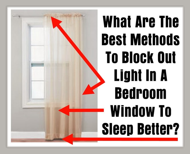 to block out light in a bedroom window