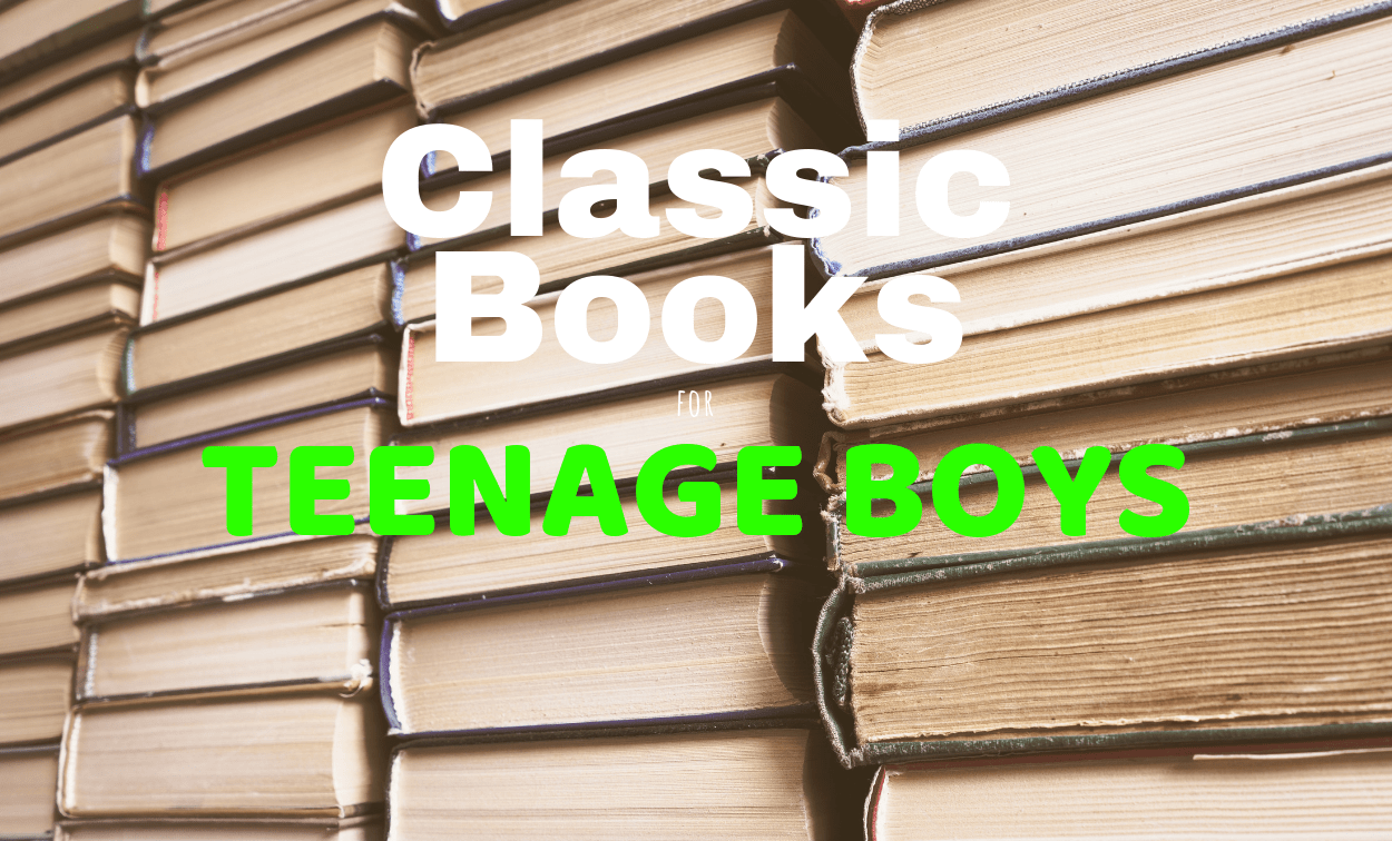 10 Classic Books for Teenage Boys