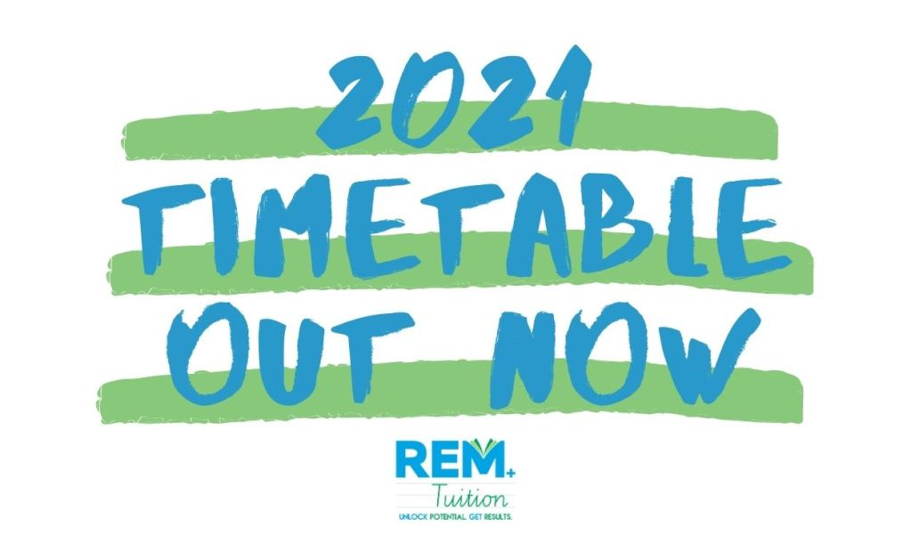 2021 Timetable REM Tuition