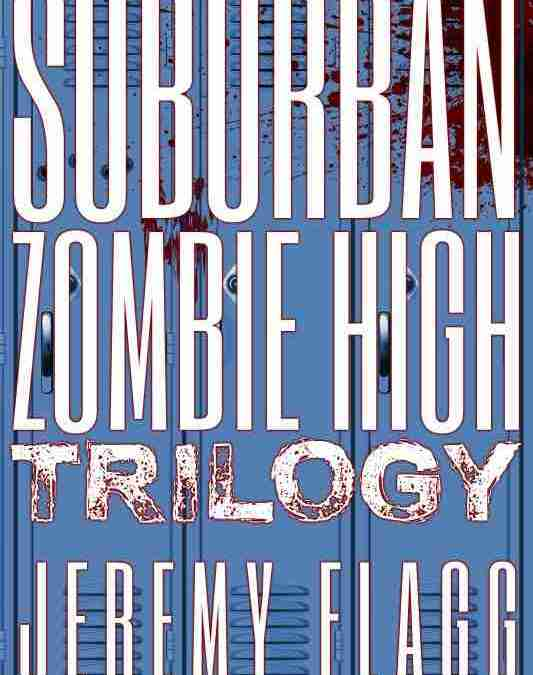 Suburban Zombie High Trilogy Box Set Unleashed