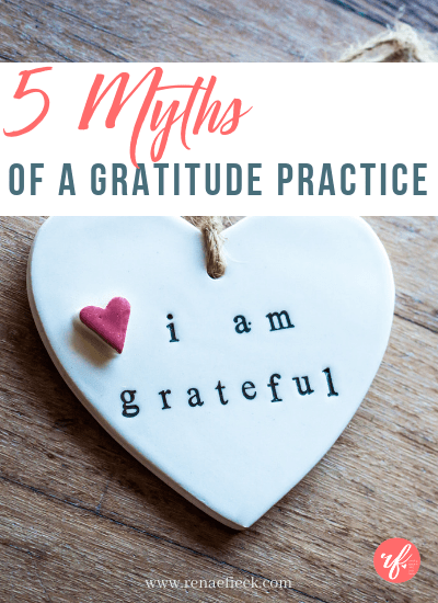 The 5 Biggest Myths of Gratitude