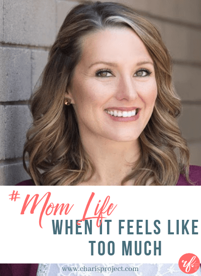 #MomLife: When It Feels Like Too Much with Alison Wallwork -020