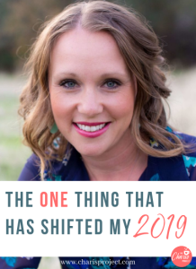 The One Thing that Has Shifted my 2019- 038