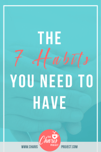 The 7 Habits You Need to Have with Kinsley Fieck