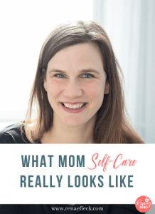 What Mom Self Care Really Looks Like with Jackie Rockwell- 56