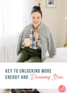 Key to Unlocking More Energy & Decreasing Stress with Caroline Potter
