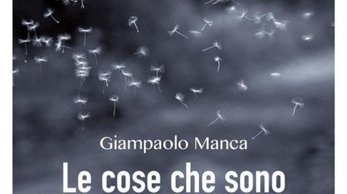 """Presentazione del libro """"Le cose che sono nell'aria"""" di Giampaolo Manca"""