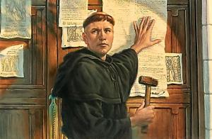 Martin Luther with his 95 Theses.