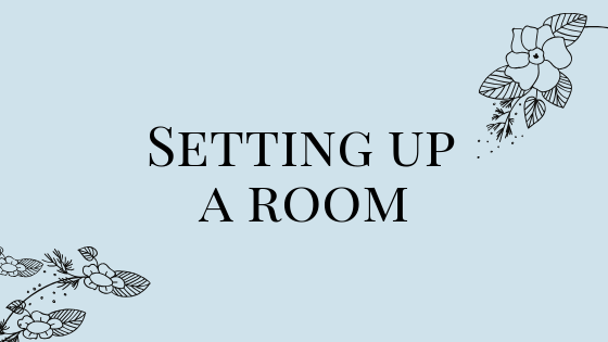 Setting Up a Room