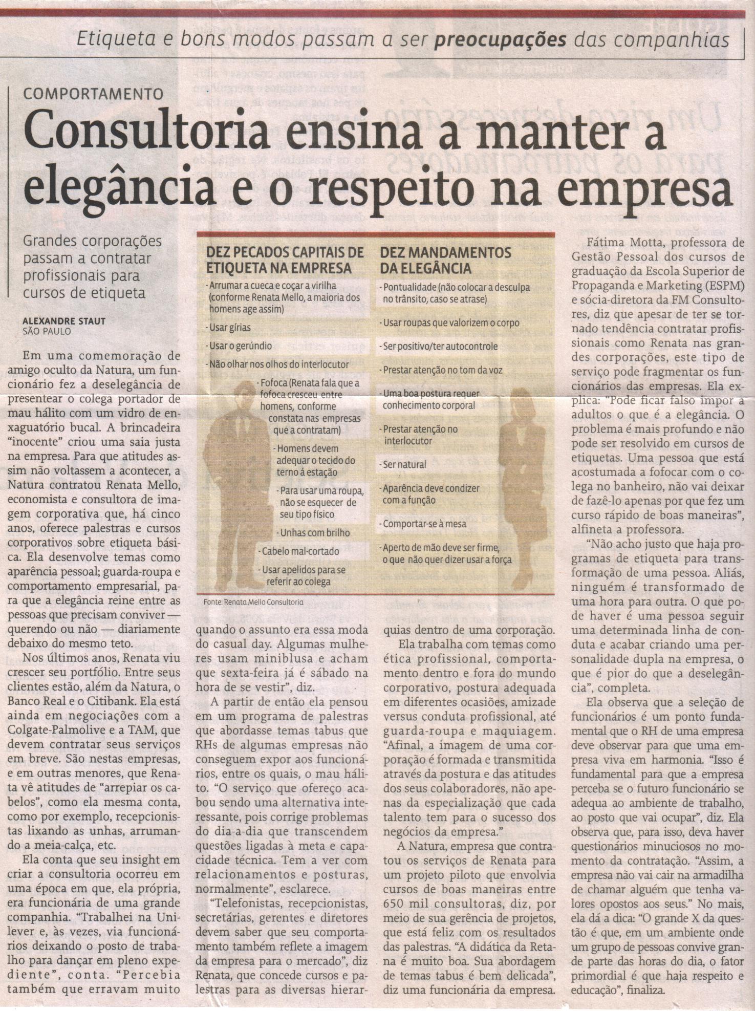 07/02/08 – Consultoria ensina a manter a elegância e o respeito na empresa
