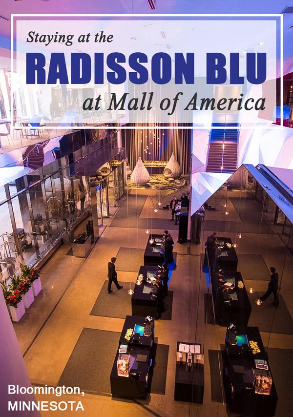 Staying at the Radisson Blu Mall of America in Minnesota