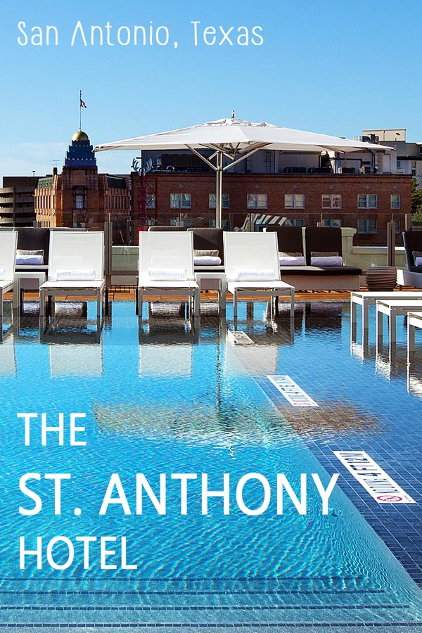 Hotel review: The St Anthony Hotel in San Antonio, Texas. A luxury hotel near the River Walk and the Alamo