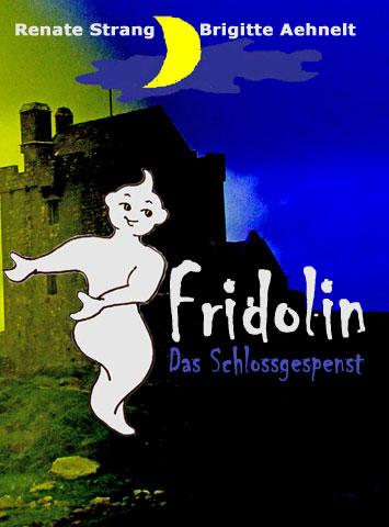 Fridolin, das Schlossgespenst