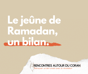 Le jeûne de Ramadan, un bilan