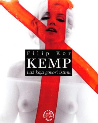 Kemp: laž koja govori istinu - Filip Kor | Rende