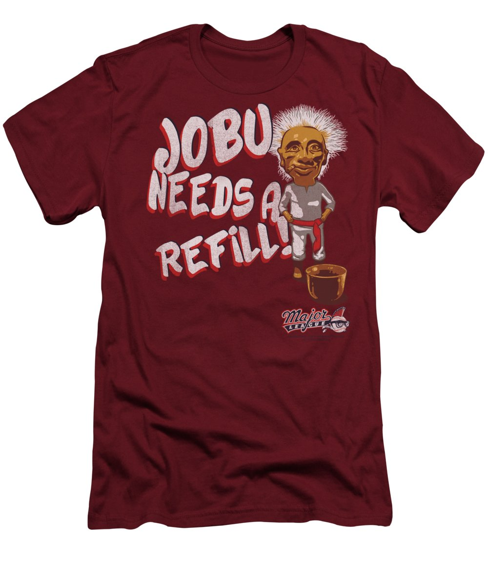 Jobu Needs A Refill : needs, refill, Major, League, Needs, Refill, T-Shirt, Brand