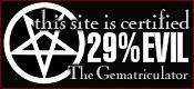 This site is certified 29% EVIL by the Gematriculator