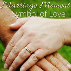Marriage Moments: Symbol of Love | Renée at Great Peace