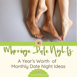 A Year's Worth of Date Nights | Renée at Great Peace #marriagemoments