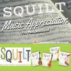Music Appreciation in the Homeschool with SQUILT | GreatPeaceAcademy.com #ihsnet #homeschool