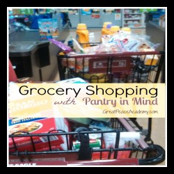 Grocery Shopping with Pantry Stocking in mind saves both time and money.   Great Peace Academy