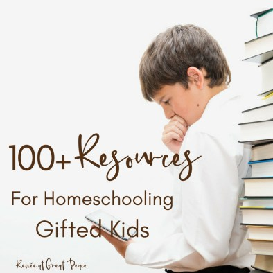 100+ Homeschooling Gifted Resources | Renée at Great Peace #homeschool #gifted #gtchat #ihsnet