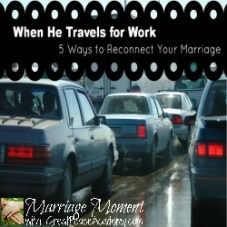 5 Tips for Reconnecting your Marriage. Marriage Moments at Great Peace Academy